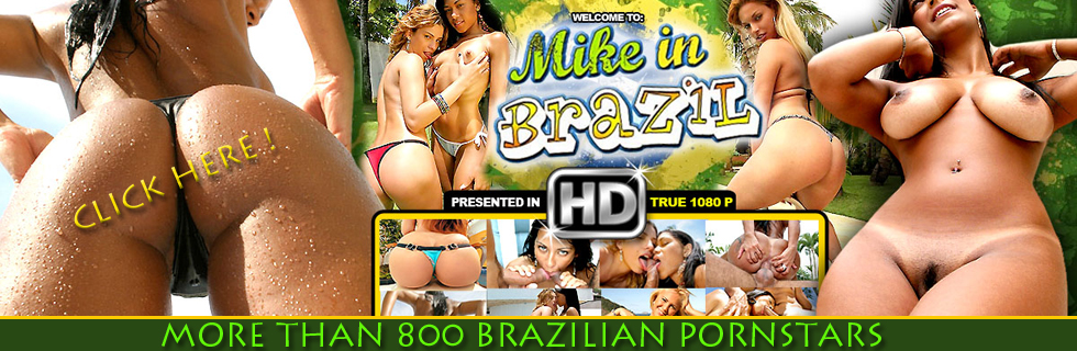 MIKE IN BRAZIL PORN STARS